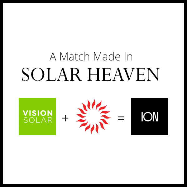 Vision Solar and Zing Solar Announce Merger and Form Newly Named Ion Solar